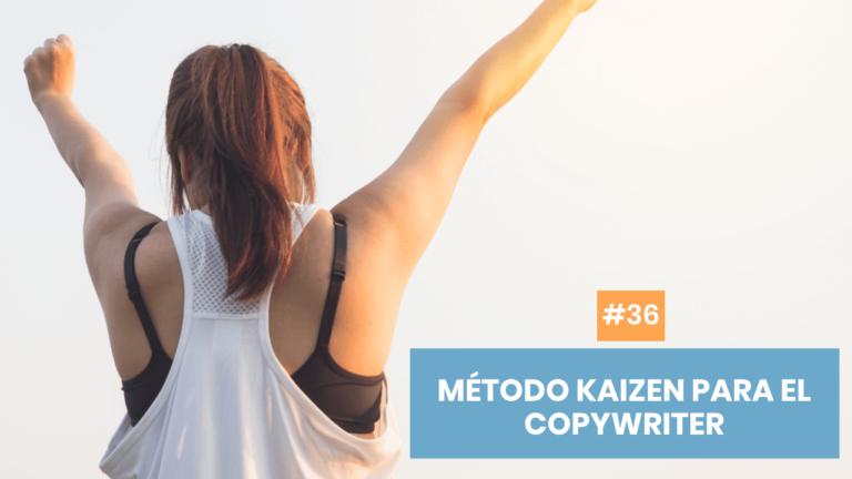 Copymelo #36: Cambia tu vida con el Método Kaizen