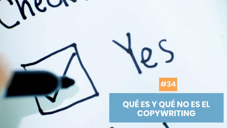 Copymelo #34: Qué es y qué no es copywriting