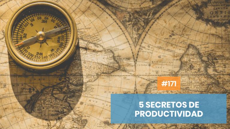 Copymelo #171: 5 tips de productividad para que tus horas valgan el doble