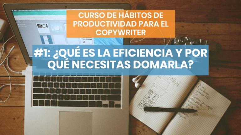 Hábitos de productividad #1: Empecemos por el principio