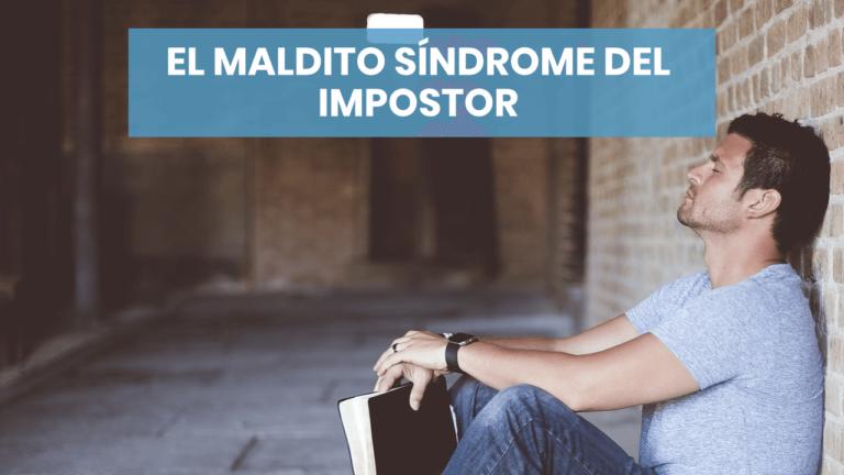 El maldito síndrome del impostor
