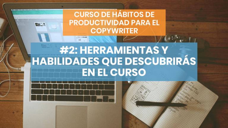 Hábitos de productividad #2: Las herramientas que te cambiarán la vida