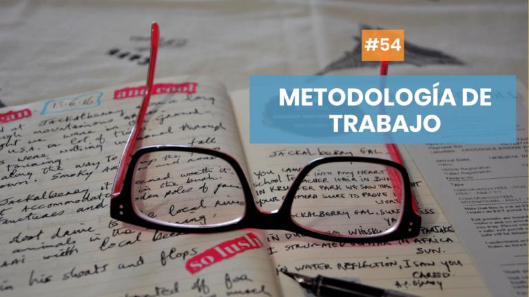 Copymelo #54: Una metodología de trabajo para el copywriter