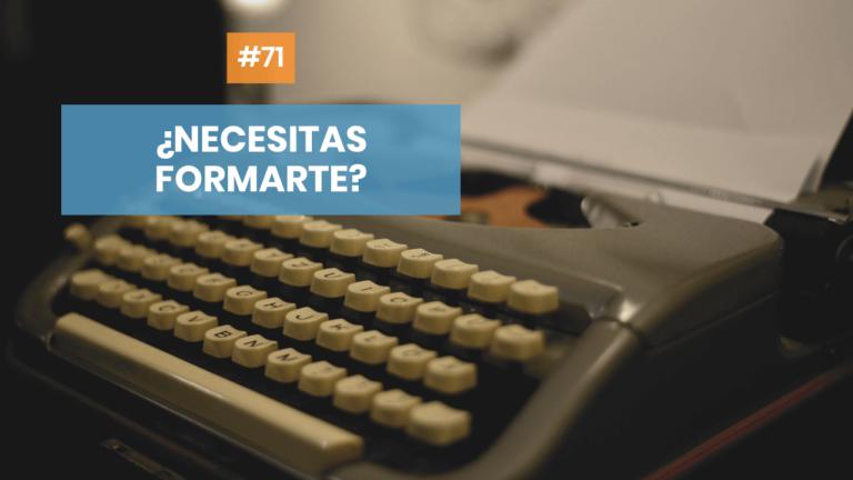 Copymelo #71: ¿Necesitas formarte para trabajar como copywriter?