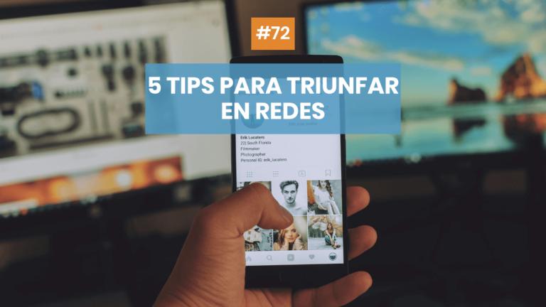 Copymelo #72: 5 tips de copy para triunfar en redes sociales