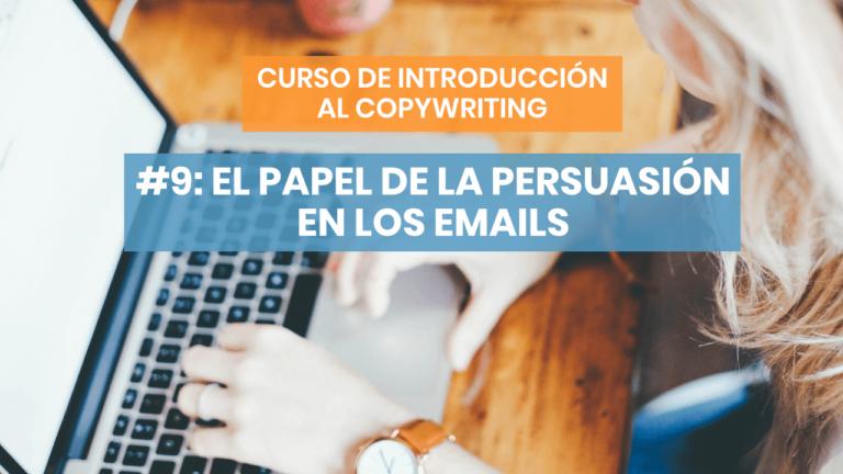 Introducción al copywriting #9: Los asuntos de los emails