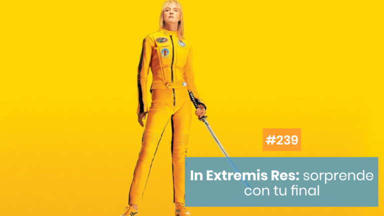 Copymelo #239: ¿Qué es el In Extremis Res y cómo aplicarlo?