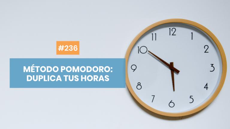 Copymelo #236: Método Pomodoro y que tus horas valgan el doble