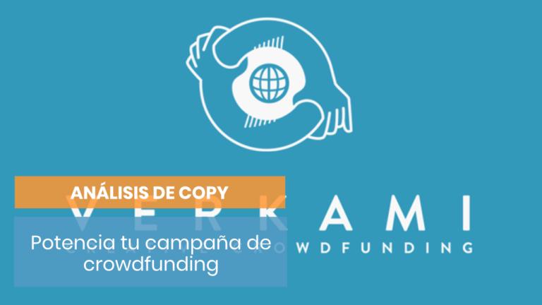 Cómo mejorar una campaña de crowdfunding con copywriting
