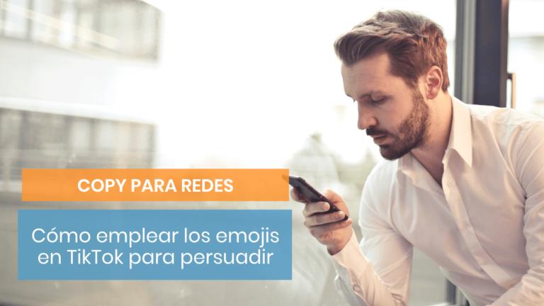 Cómo usar los emojis para captar la atención de tu cliente en TikTok
