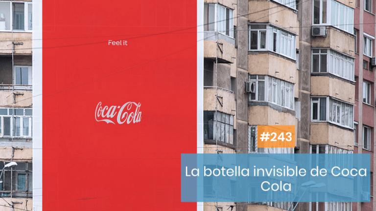 Copymelo #243: La botella invisible de Coca Cola