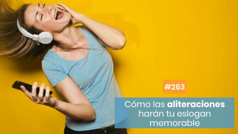 Copymelo #263: Aliteraciones: repite sonidos para ser memorable
