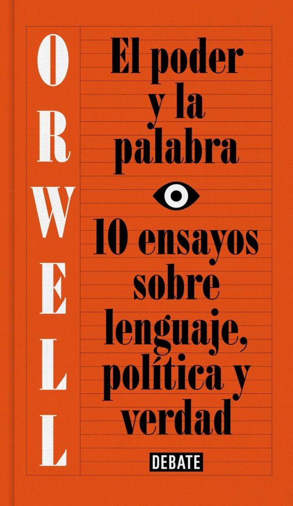El poder y la palabra de George Orwell