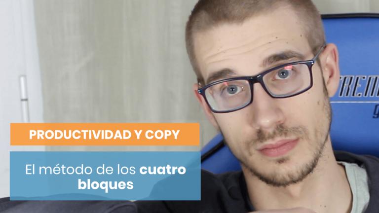 Cómo funciona el método de productividad para el copywriter de bloques