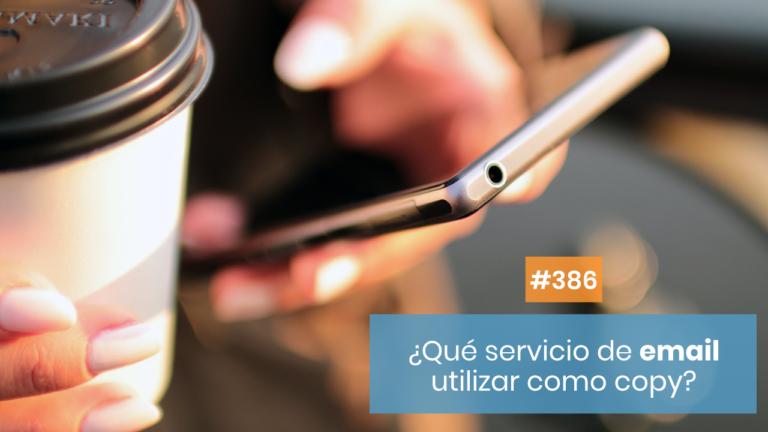 Copymelo #286: Las herramientas de email marketing que necesitas como copy