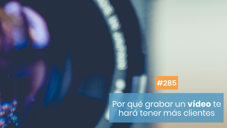 Copymelo #285: Por qué tu propuesta en vídeo te generará clientes