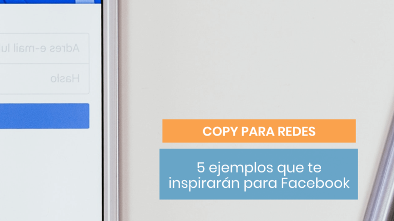 5 copies para replicar en tus campañas de Facebook Ads