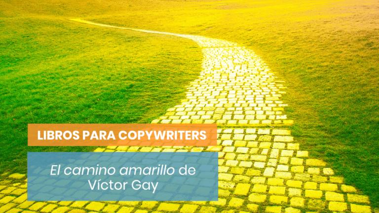 «El camino amarillo» de Víctor Gay | Notas de lectura