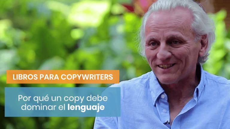 Por qué un gran copywriter debe dominar el lenguaje