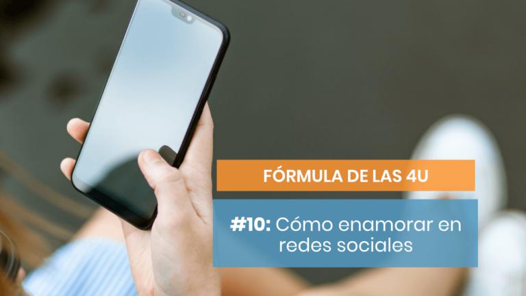 Fórmula de las 4U #10: Cómo aplicarla en redes sociales