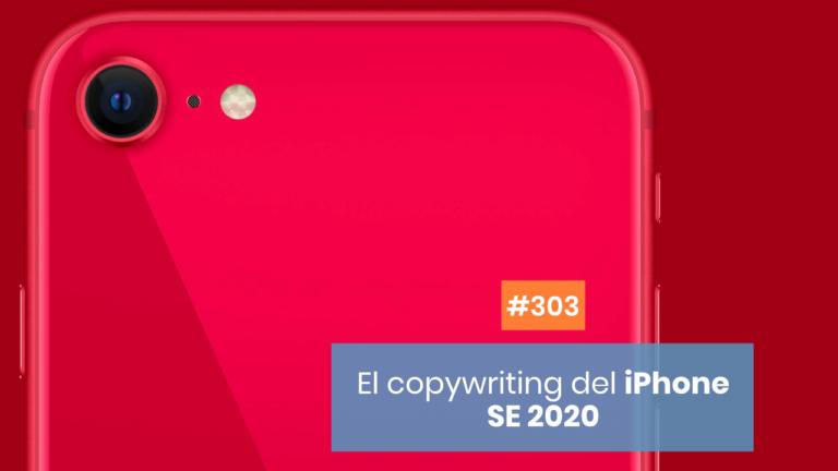 Copymelo #303: El copy de Apple con el nuevo iPhone SE