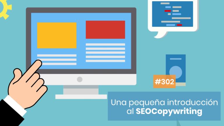 Copymelo #302: Una introducción al SEOCOpywriting