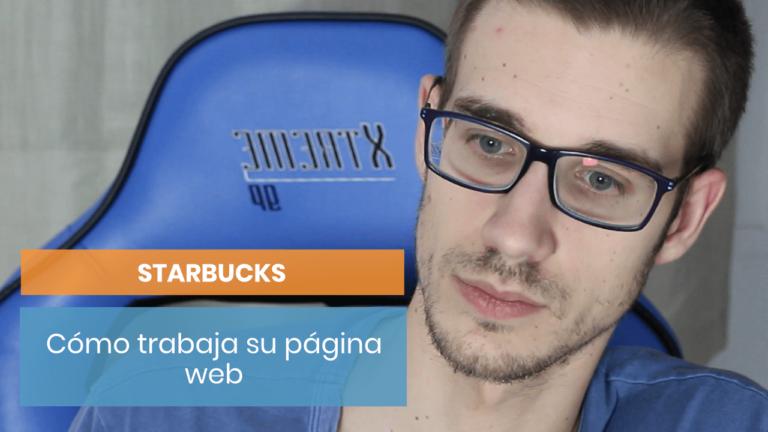 Starbucks #4: Cómo trabaja el copy de su web