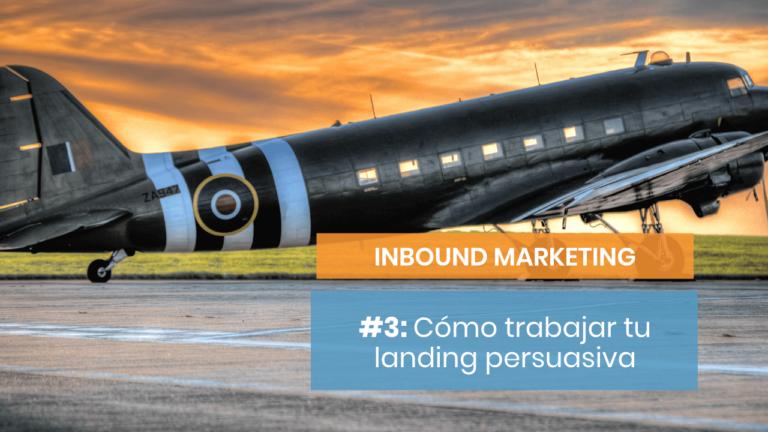 Inbound Marketing #3: Landing de ventas