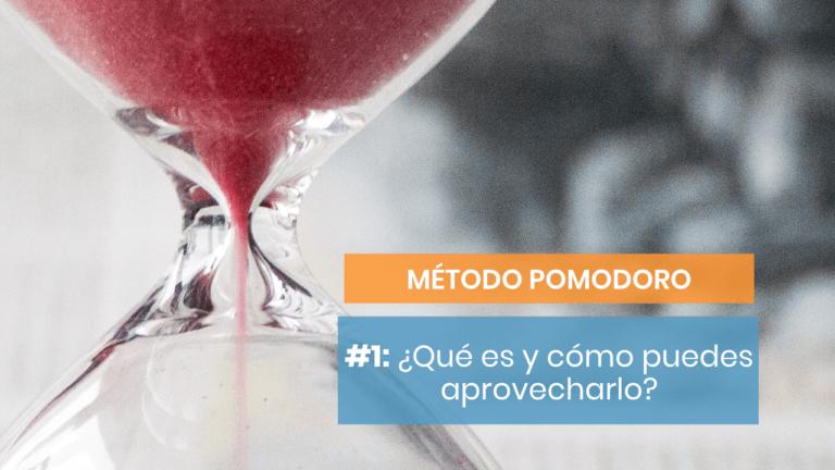 Método Pomodoro #1: ¿Qué es y en qué consiste?