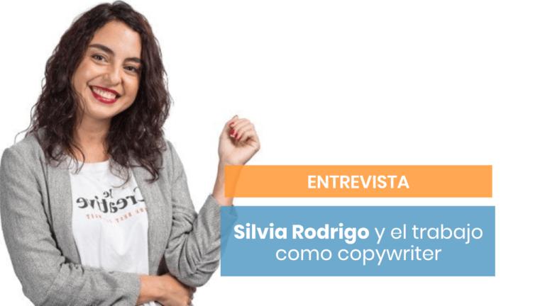 Silvia Rodrigo: la copywriter especializada en inbound marketing