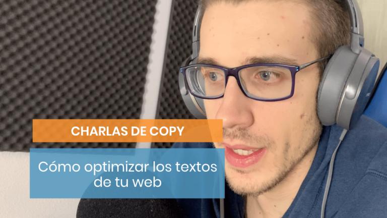 Charlas de copy: cómo empezar a optimizar tu web