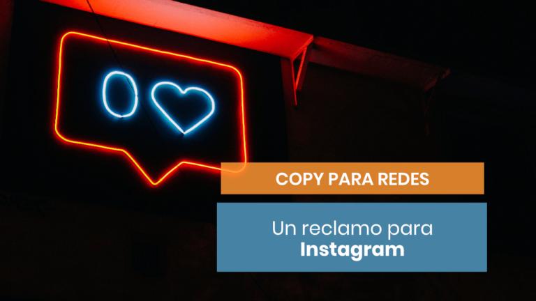 Cómo emplear la palabra reclamo en Instagram para captar la atención
