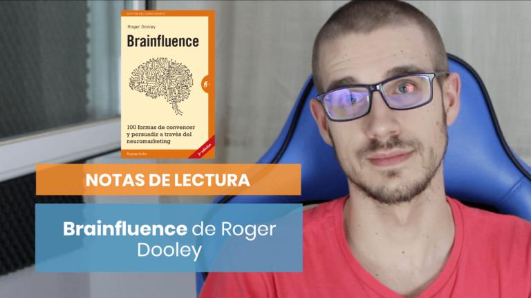 «Brainfluence» de Roger Dooley  Notas de lectura