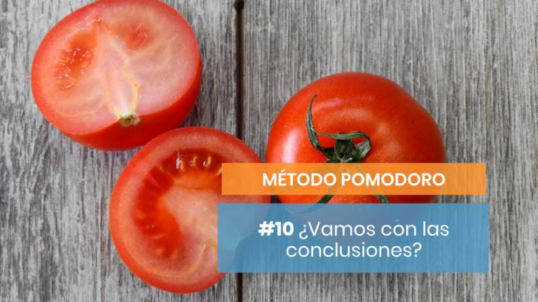 Método Pomodoro #10: Conclusiones