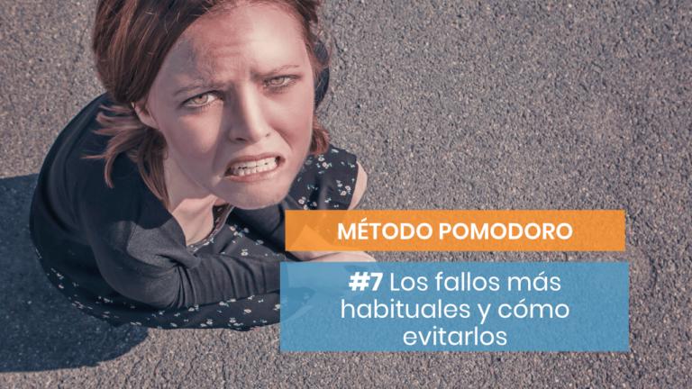 Método Pomodoro #7: Los errores más habituales