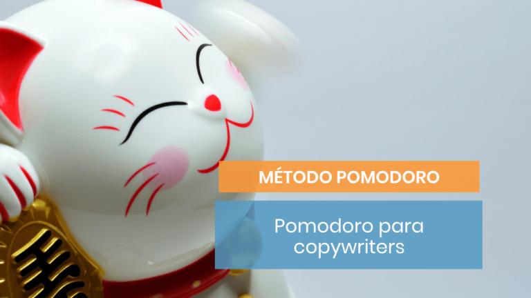 Método Pomodoro #8: Cómo trabajarlo si eres copywriter