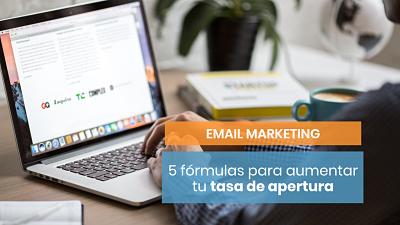 5 fórmulas para aumentar la tasa de apertura de tus emails
