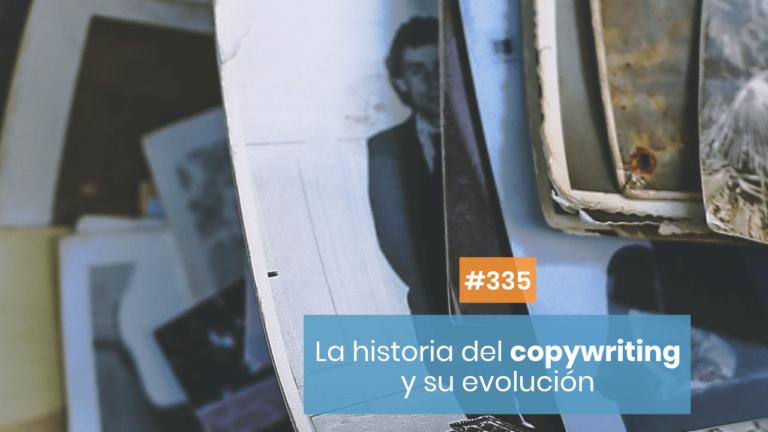 Copymelo #335: ¿Cómo nació el copywriting?