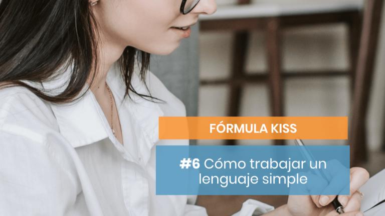 Fórmula KISS #6: Utiliza un lenguaje sencillo
