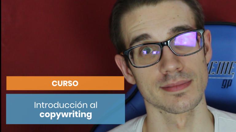 Introducción al Copywriting: ¡Has llegado hasta el final!