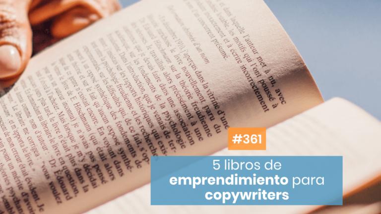 Copymelo #361: 5 libros de emprendimiento para el copywriter freelance