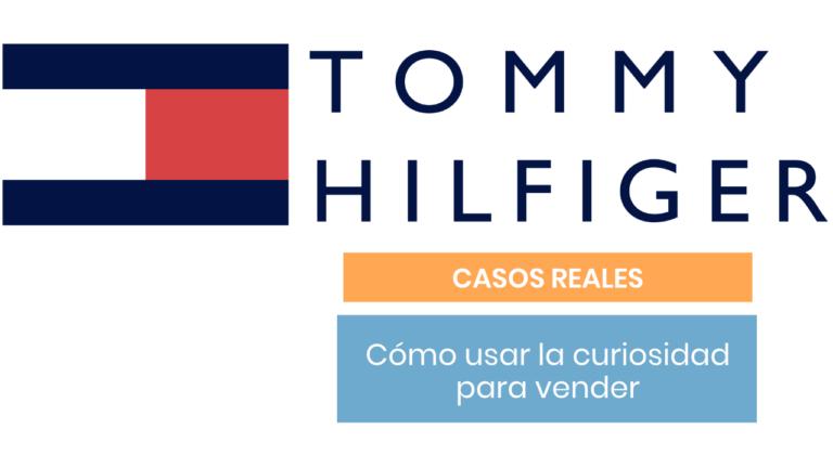 Cómo Tommy Hilfiger utilizó la curiosidad para convertirse en referente