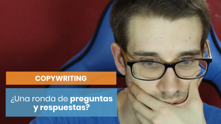 ¡Una de preguntas y respuestas sobre copywriting!