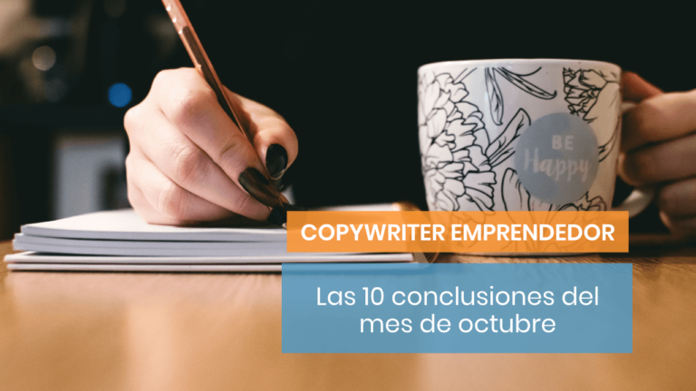 10 reflexiones de copywriter para cerrar octubre