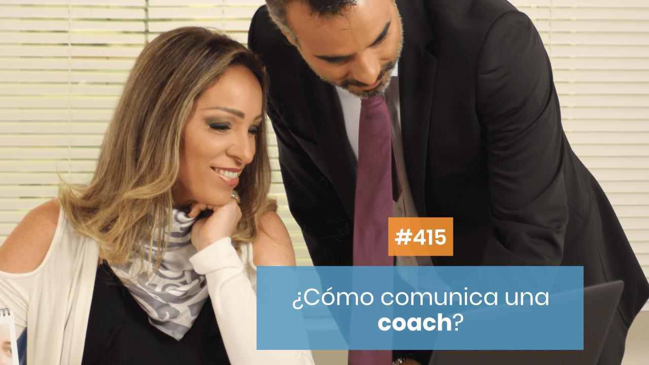 Copymelo #415: ¿Cómo comunica un coach para ayudar a sus clientes?