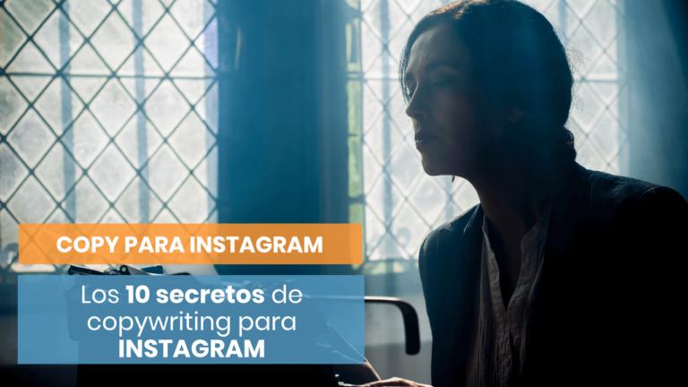 10 consejos —que funcionan— de copywriting para Instagram para vender más