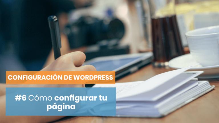 Configuración para Wordpress #6: Cómo publicar una página