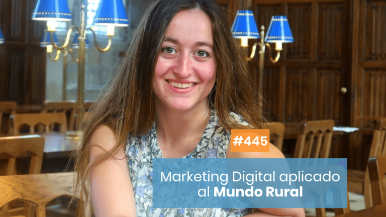 Copymelo #445: Marketing Digital en el Mundo Rural con Sofía Parra
