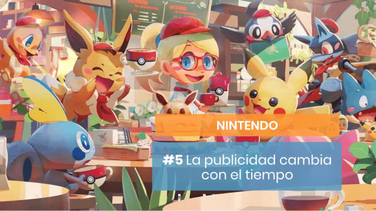 [Nintendo #6] Cómo te persuade con la publicidad