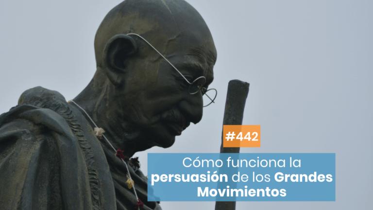 Copymelo #442: ¿Cómo funcionan las estrategias persuasivas de grandes movimientos?